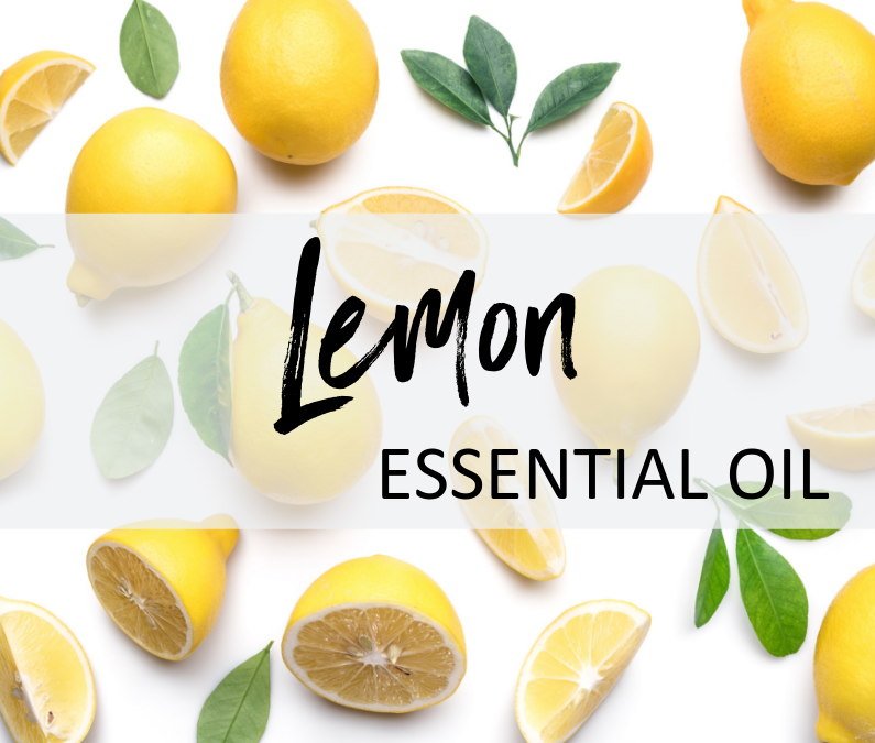 Lemon Essential Oil – Uses & Benefits